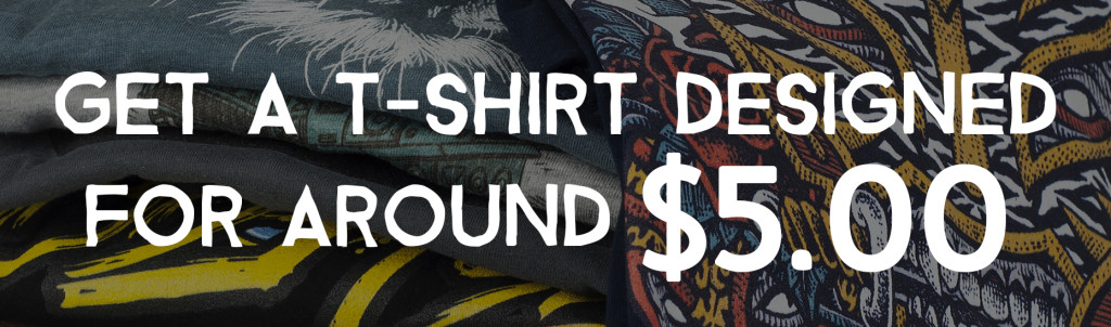 926407bb7 How To Get A T-shirt Designed For Around $5 | Printaura Blog