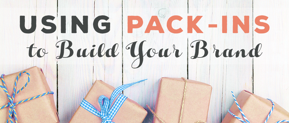 Using Pack-ins to build your brand