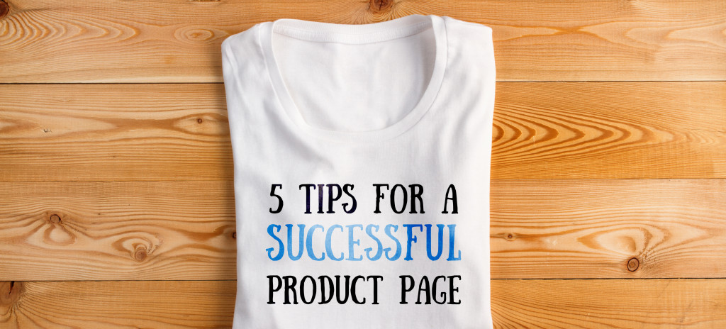 5 tips for creating a success product page