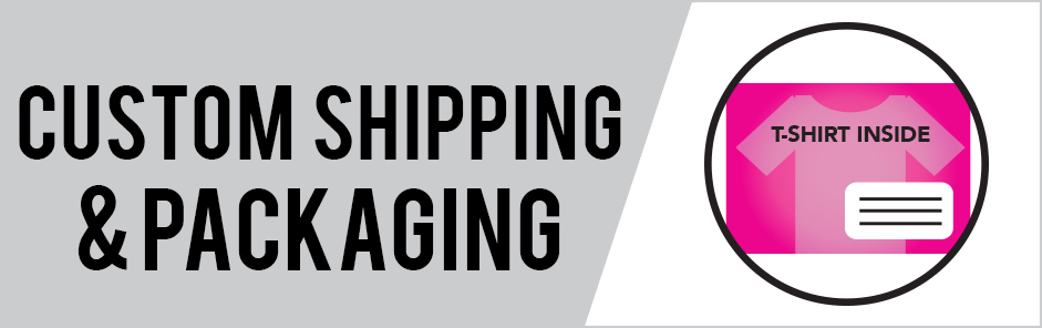 Custom Shipping & Packaging