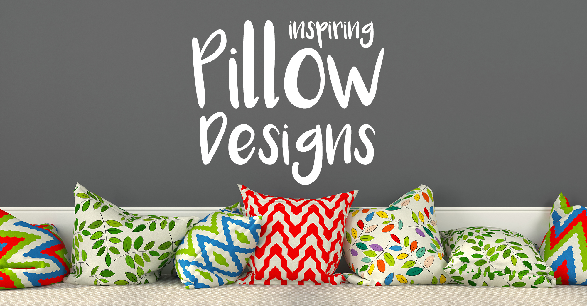 Inspiring Pillow Designs