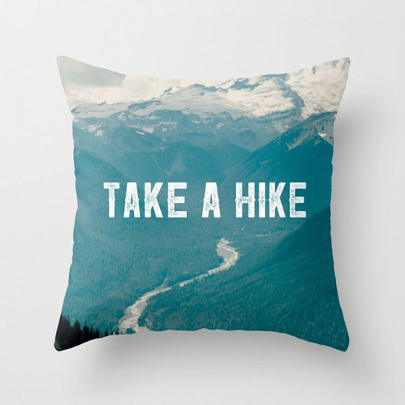 take a hike pillow
