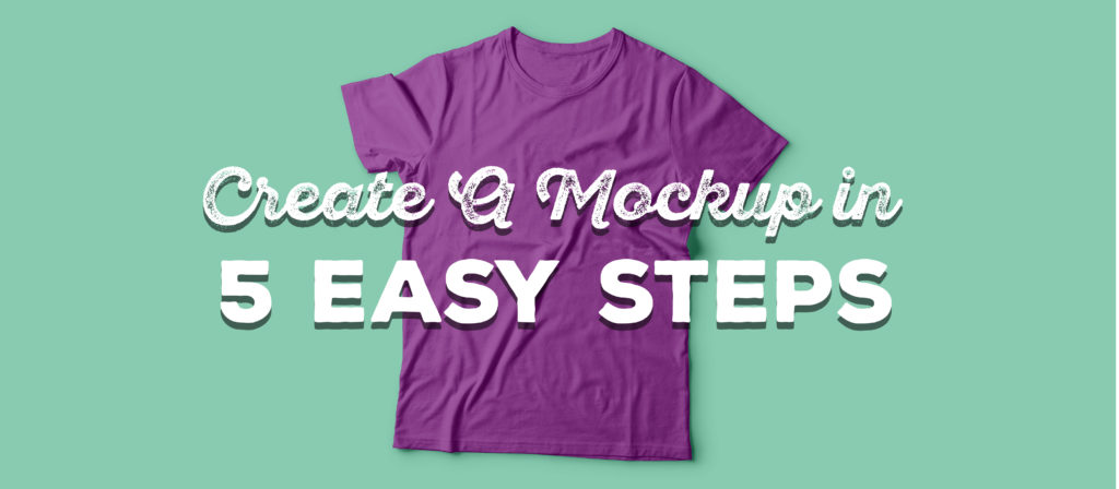 create a mockup in 5 steps
