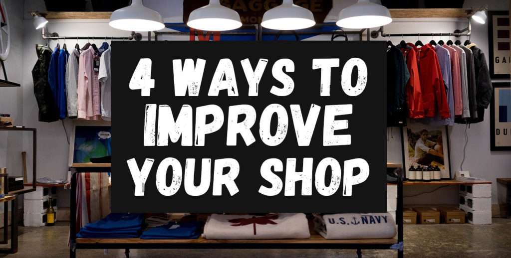improve your shop